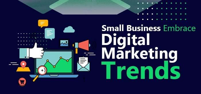 Small Business Embrace Digital Marketing Trends to Survive in the Pandemic